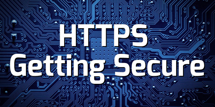 HTTPS – Getting Secure