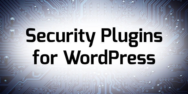 Security Plugins for WordPress