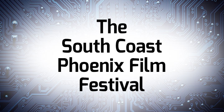 South Coast Phoenix Film Festival banner