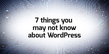 7 things you may not know about Wordpress'